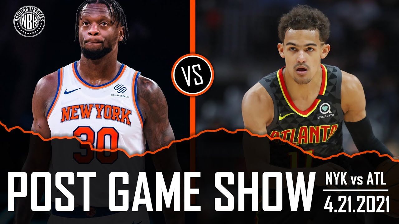 Knicks win their 8th straight! Julius Randle 40 pts! | NYK vs ATL Post Game Show | 4.21.21