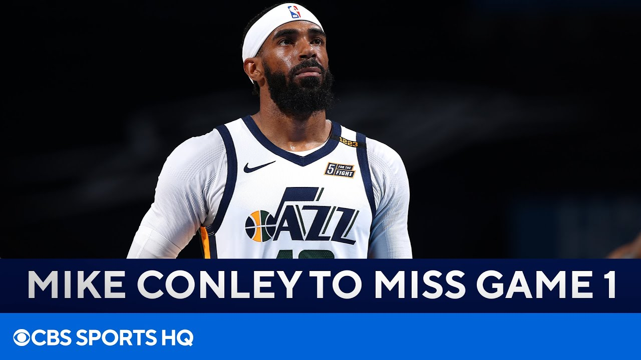 Mike Conley to Miss Game 1 vs Clippers   CBS Sports HQ