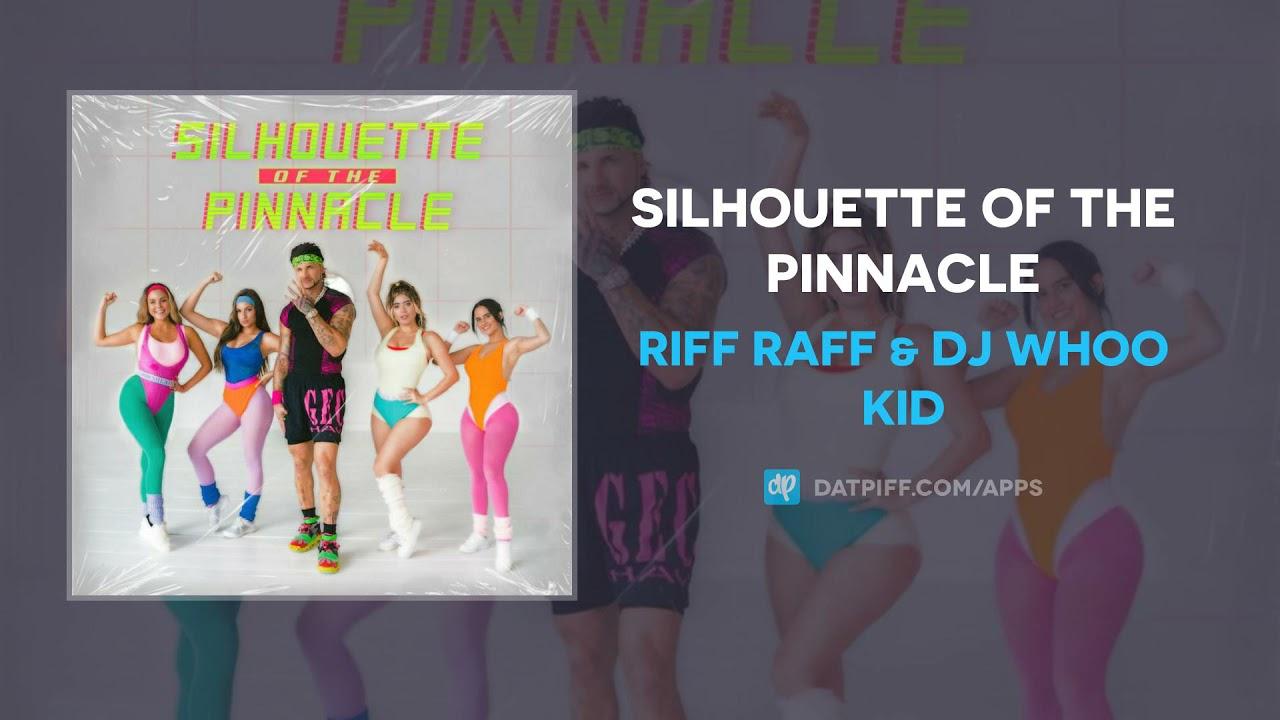 Riff Raff & DJ Whoo Kid – Silhouette Of The Pinnacle (AUDIO)