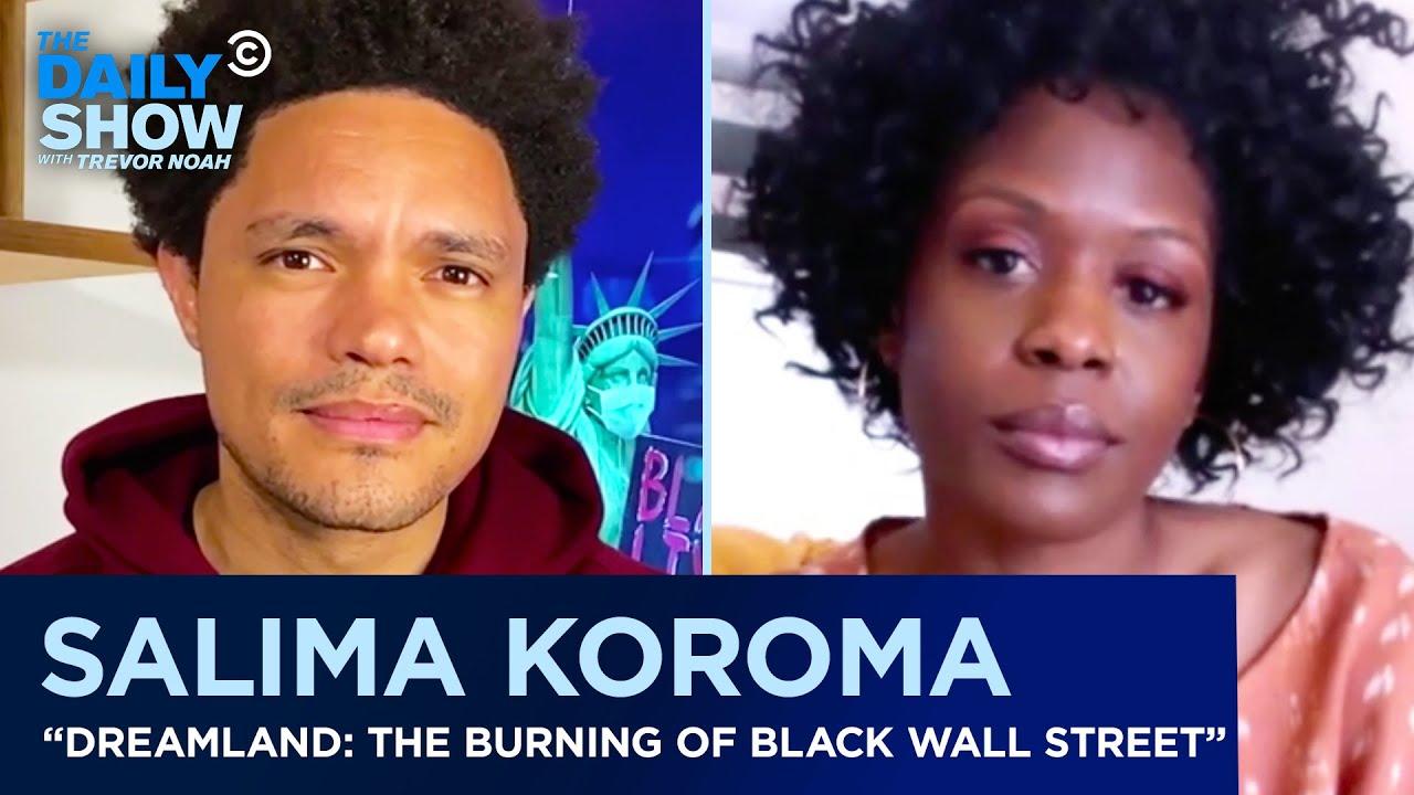 Salima Koroma – Black Wall Street & The Ongoing Trauma Affecting Black Communities | The Daily Show