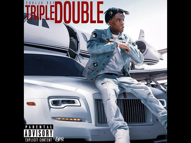 Soulja Boy (Big Draco) – Triple Double