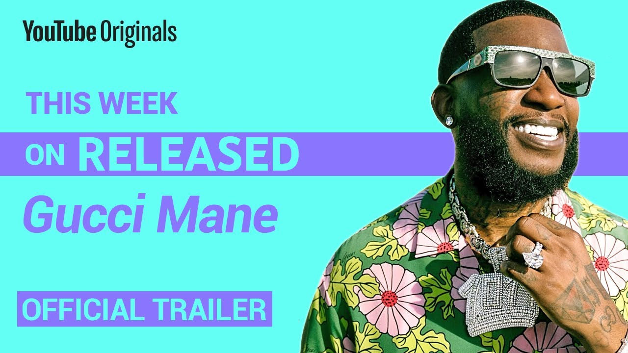 This week on RELEASED | Gucci Mane (Official Trailer)