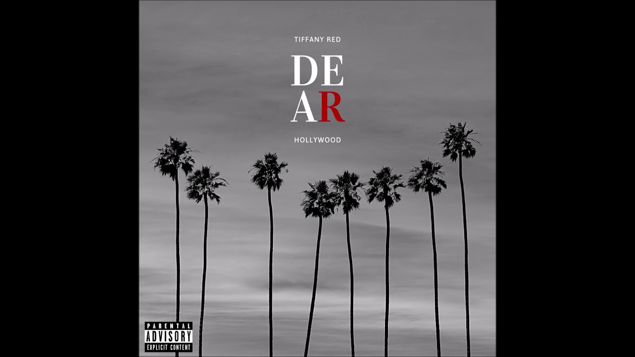 """Tiffany Red – """"Dear Hollywood"""" OFFICIAL VERSION"""