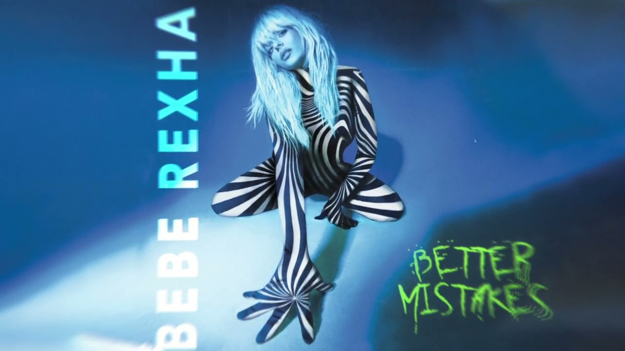 Bebe Rexha – Better Mistakes [Official Audio]