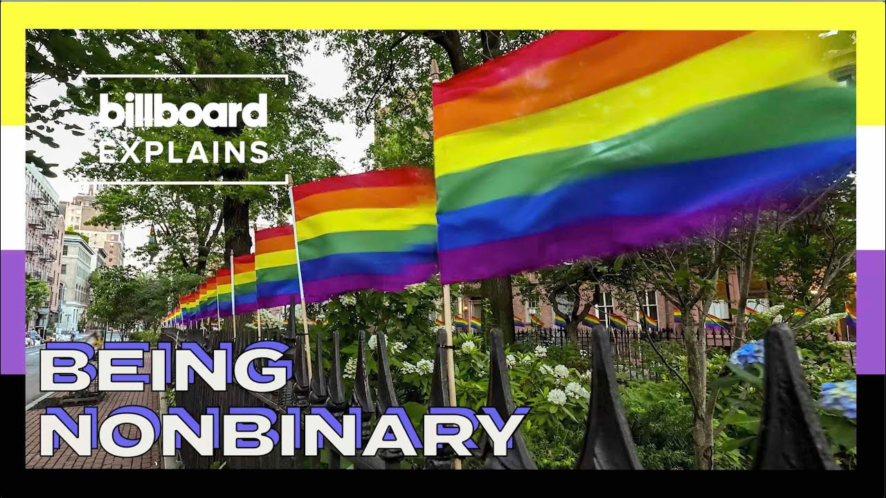 Billboard Explains Being Nonbinary