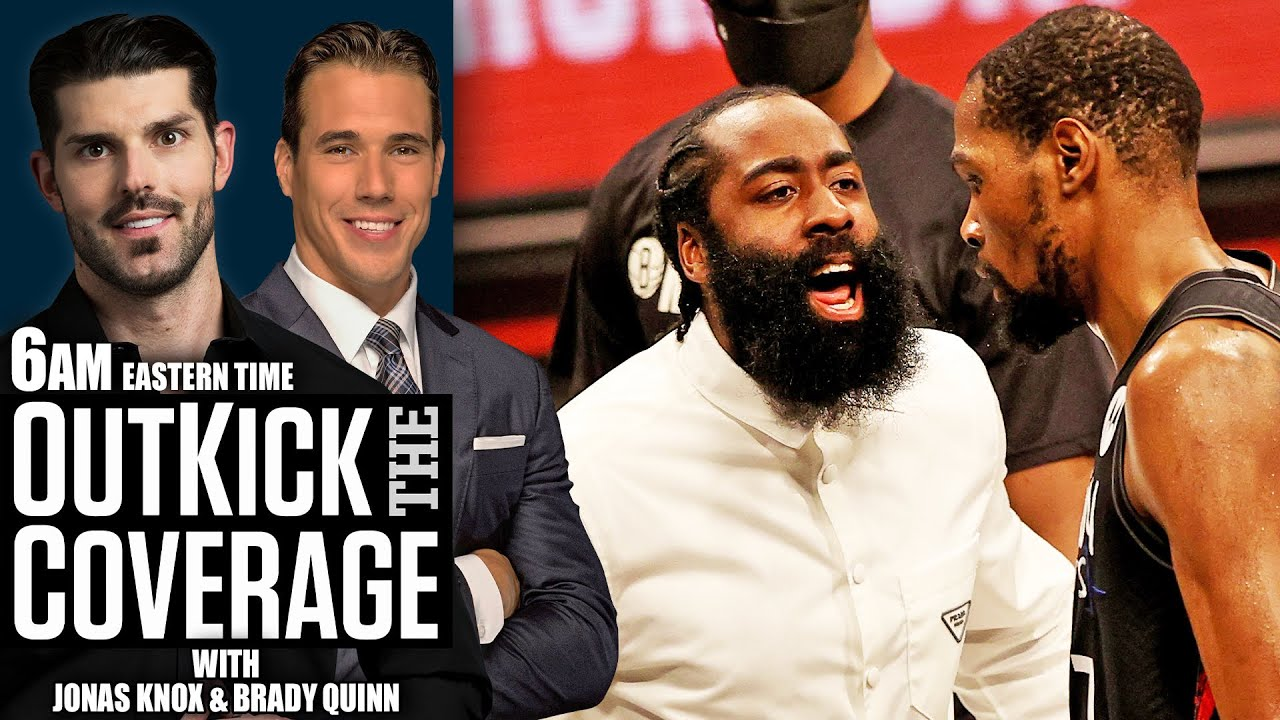 Brooklyn Nets Should Sit James Harden Unil the NBA Finals | OUTKICK THE COVERAGE