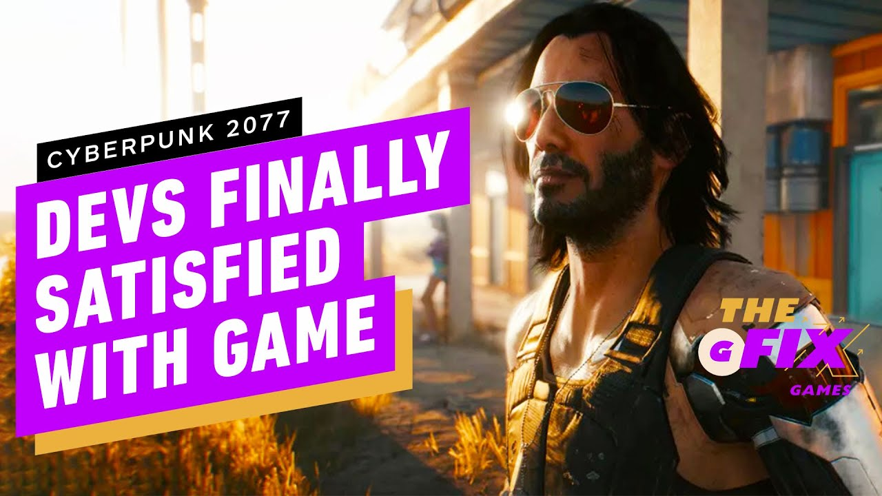 Cyberpunk Devs 'Satisfied' with Stability… 6 Months After Launch – IGN Daily Fix