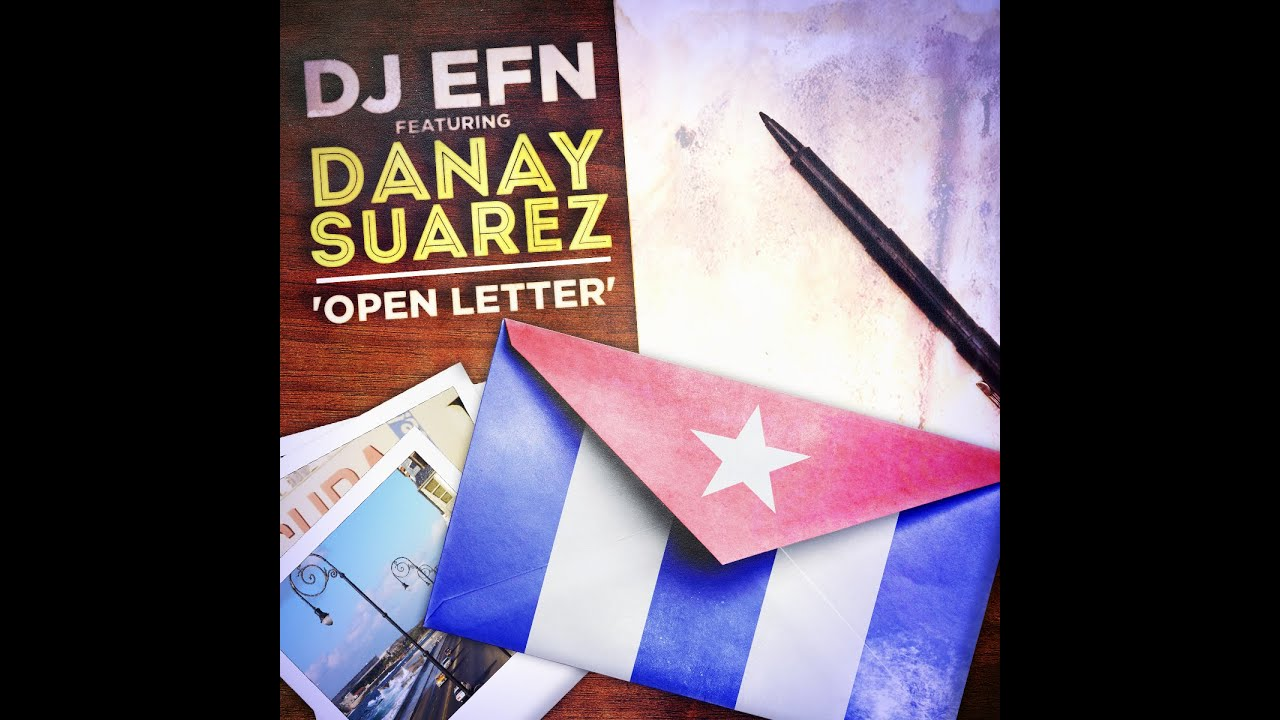 DJ EFN + Danay Suarez – OPEN LETTER (Carta Abierta) [LYRIC VIDEO]