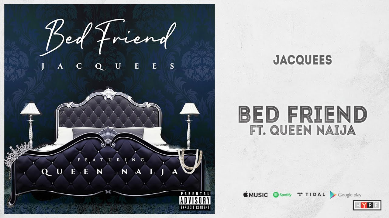 """Jacquees – """"Bed Friend"""" Ft. Queen Naija"""