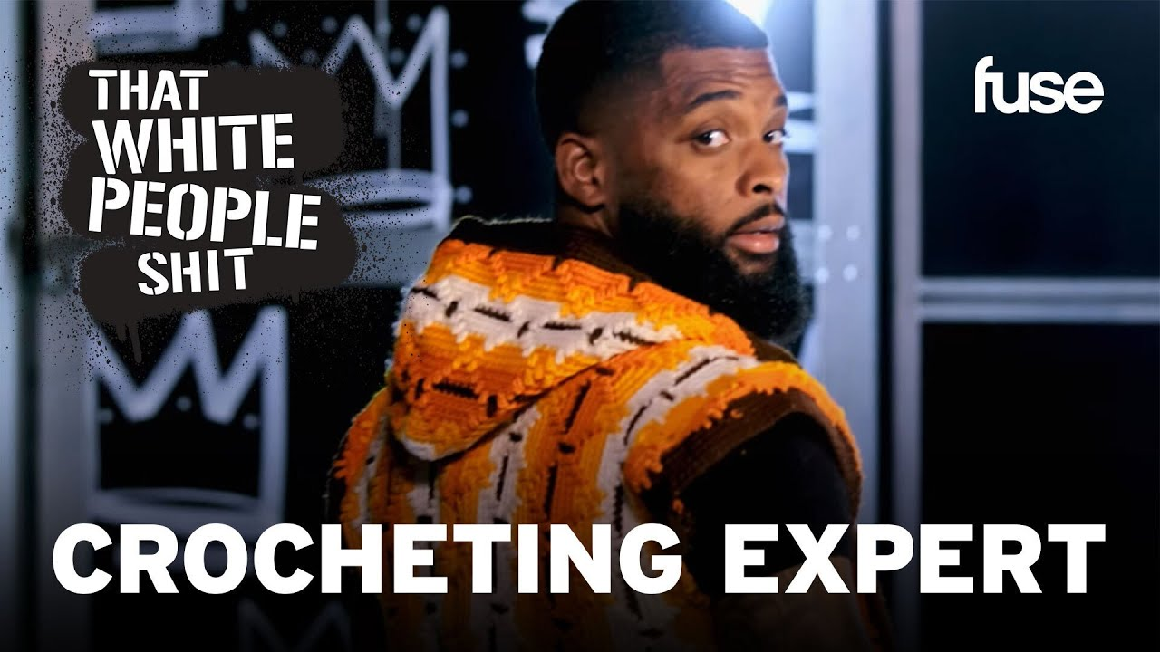 King Keraun Becomes A Clothing Crocheting Expert | That White People Sh*t | Fuse