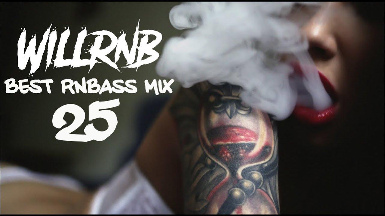 Mix R&B New RnB Club Mix Best RnBass Mix – by WiLLRnB (Part. 25)