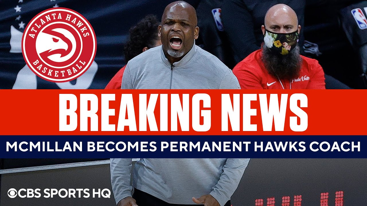 Nate McMillan Becomes Hawks Permanent Coach   CBS Sports HQ