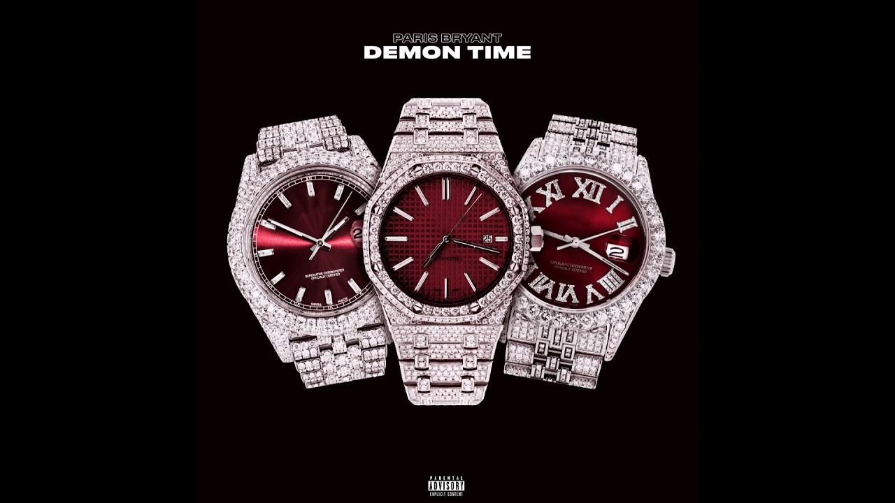 """Paris Bryant – """"Demon Time"""" OFFICIAL VERSION"""