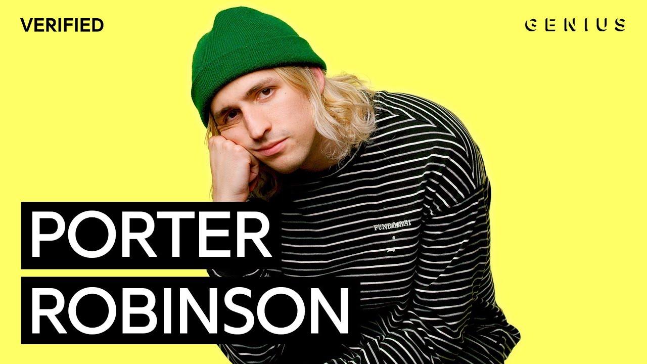 "Porter Robinson ""Blossom"" Official Lyrics & Meaning | Verified"