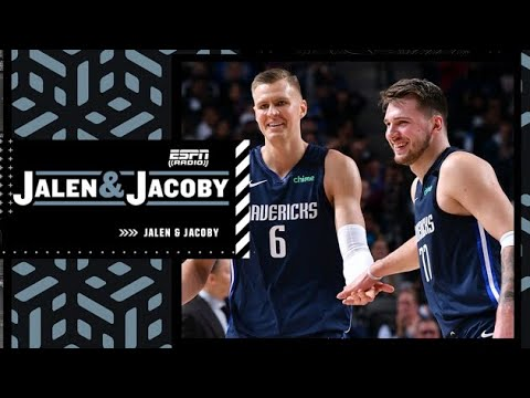 Reacting to Jason Kidd saying Kristaps Porzingis is a 'perfect fit' for Luka Doncic | Jalen & Jacoby
