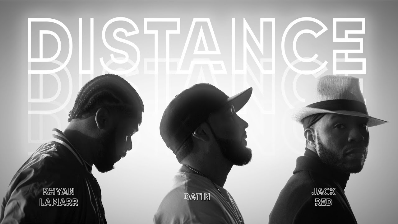 Rhyan LaMarr, Datin, & Jack Red – Distance music video | Christian Rap