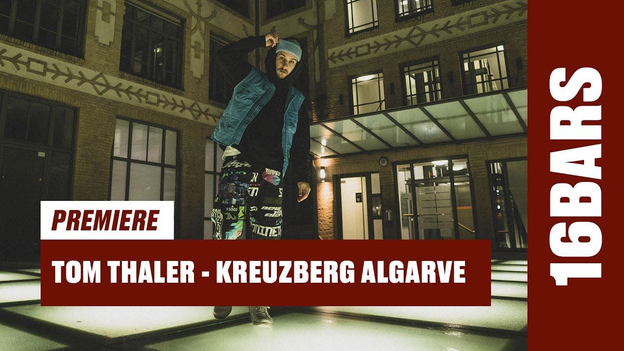 Tom Thaler – Kreuzberg Algarve (Prod. by Lai Raw) | 16BARS Videopremiere