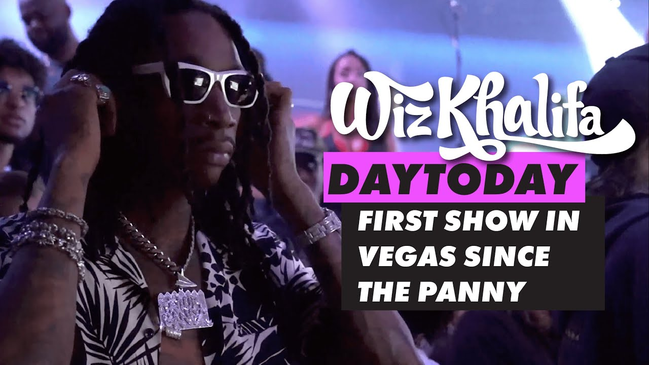 Wiz Khalifa – DayToday – First show in Vegas since the Panny
