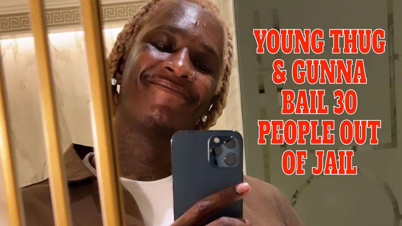 YOUNG THUG AND GUNNA BOND OUT 30 INMATES IN ATLANTA