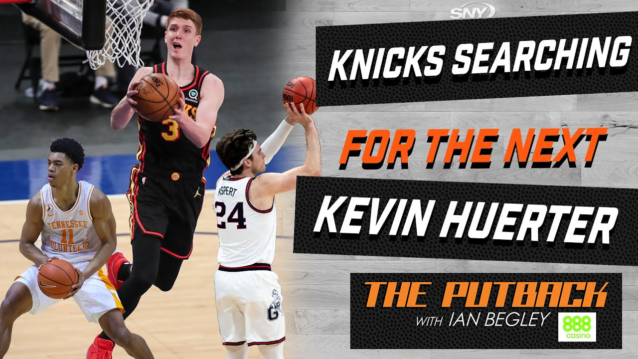 Can the Knicks find the next Kevin Huerter in the draft? | The Putback with Ian Begley | SNY