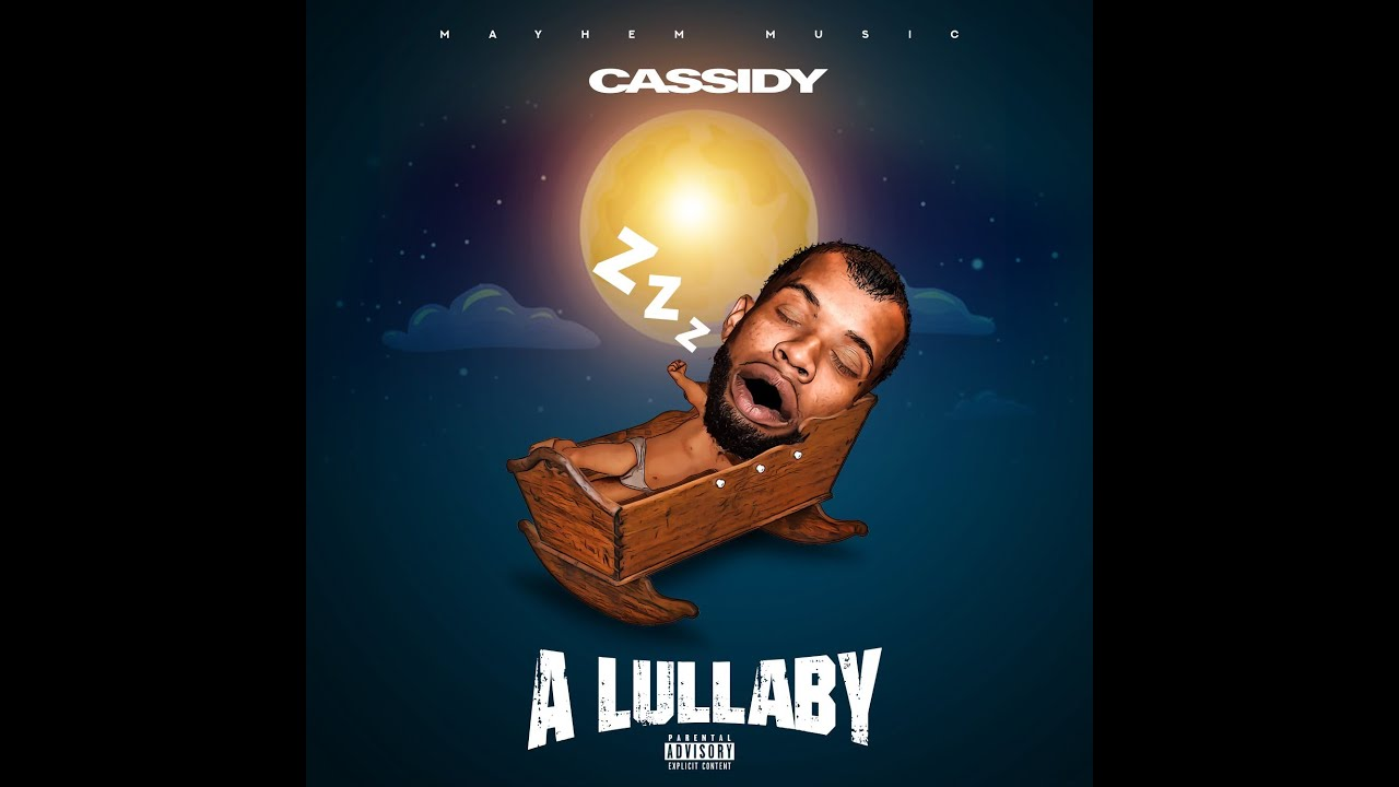 Cassidy – Lullaby (Official Audio)
