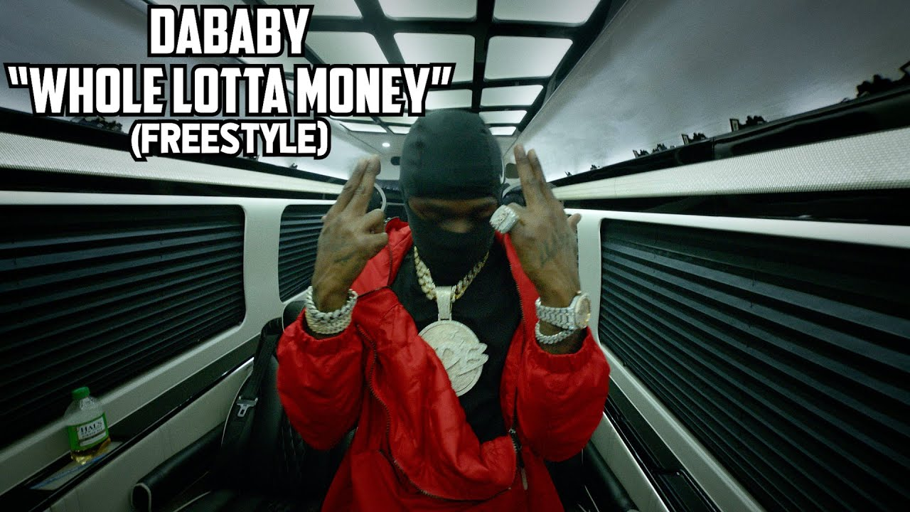 DaBaby – Whole Lotta Money (FREESTYLE) [Official Video]