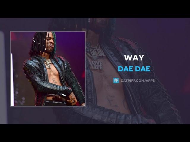 Dae Dae – Way (AUDIO)