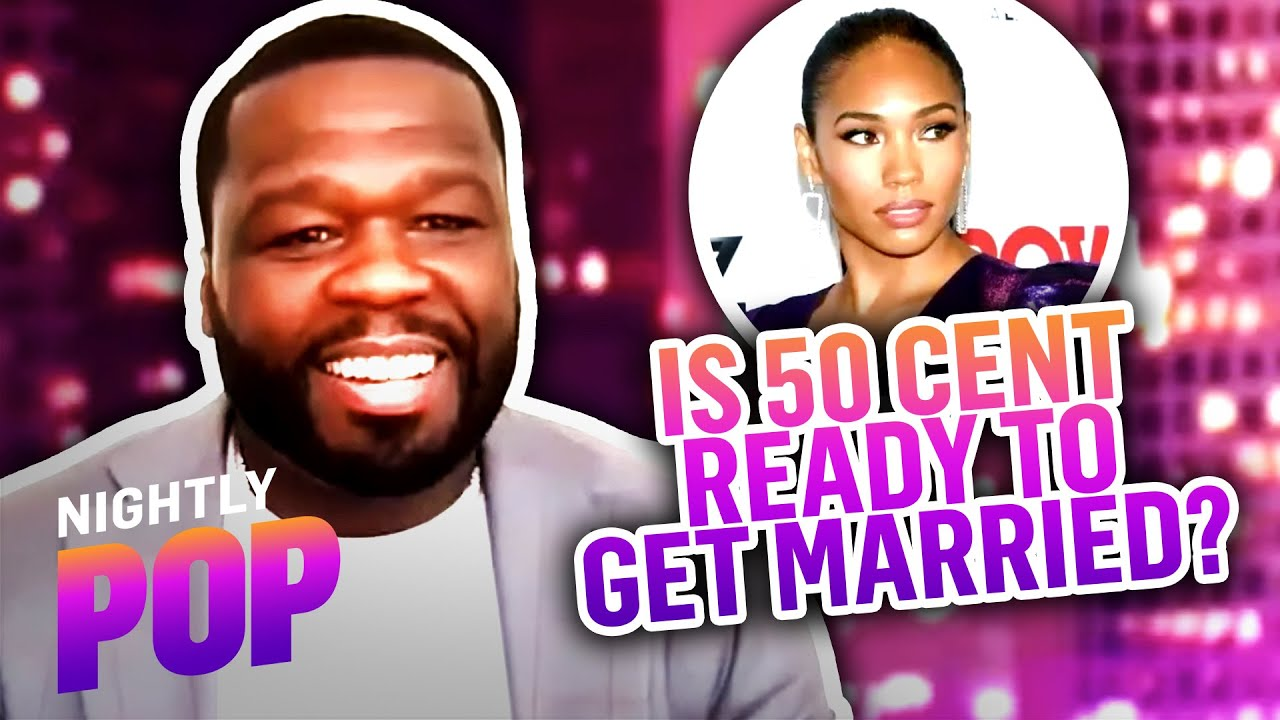 """Is 50 Cent Ready to Get Married? – """"Nightly Pop"""" 08/10/21 