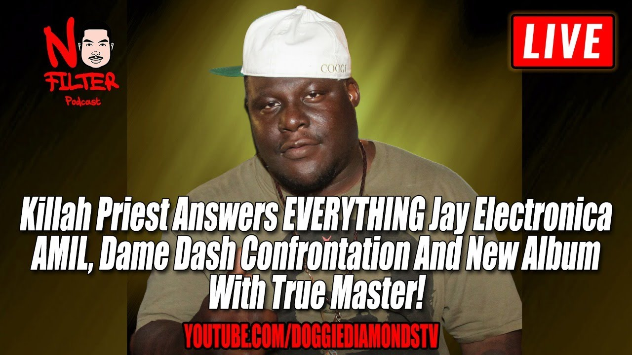 Killah Priest Answers EVERYTHING Jay Electronica, AMIL, Dame Dash Rift And New Album W/ True Master