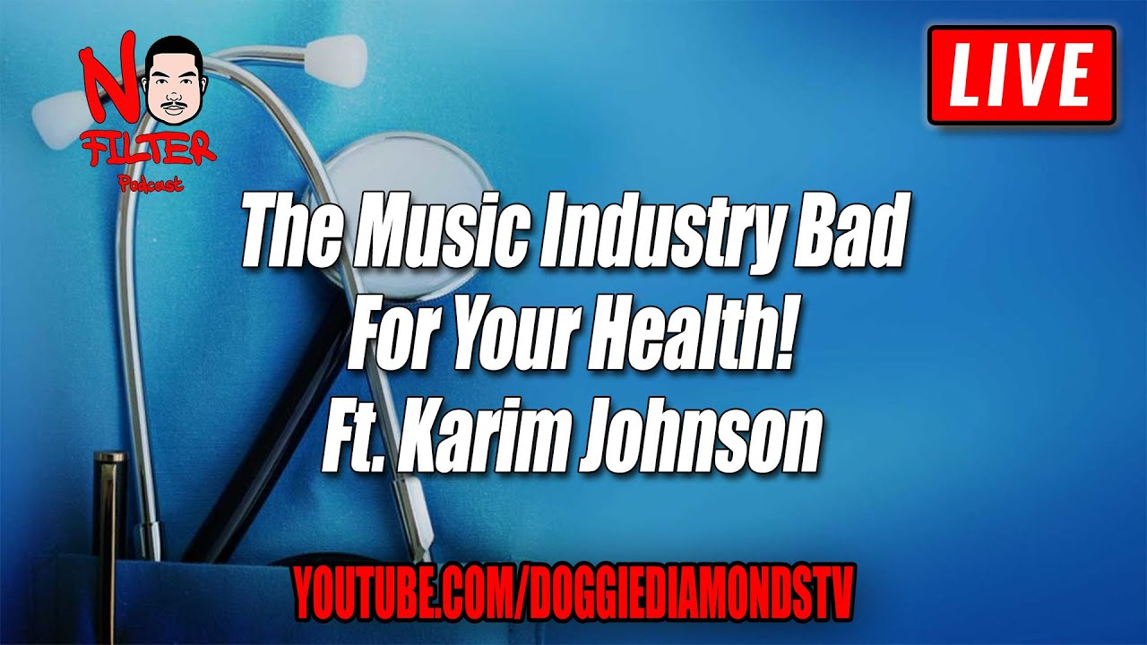 The Music Industry Is Bad For Your Health! Ft. Karim Johnson