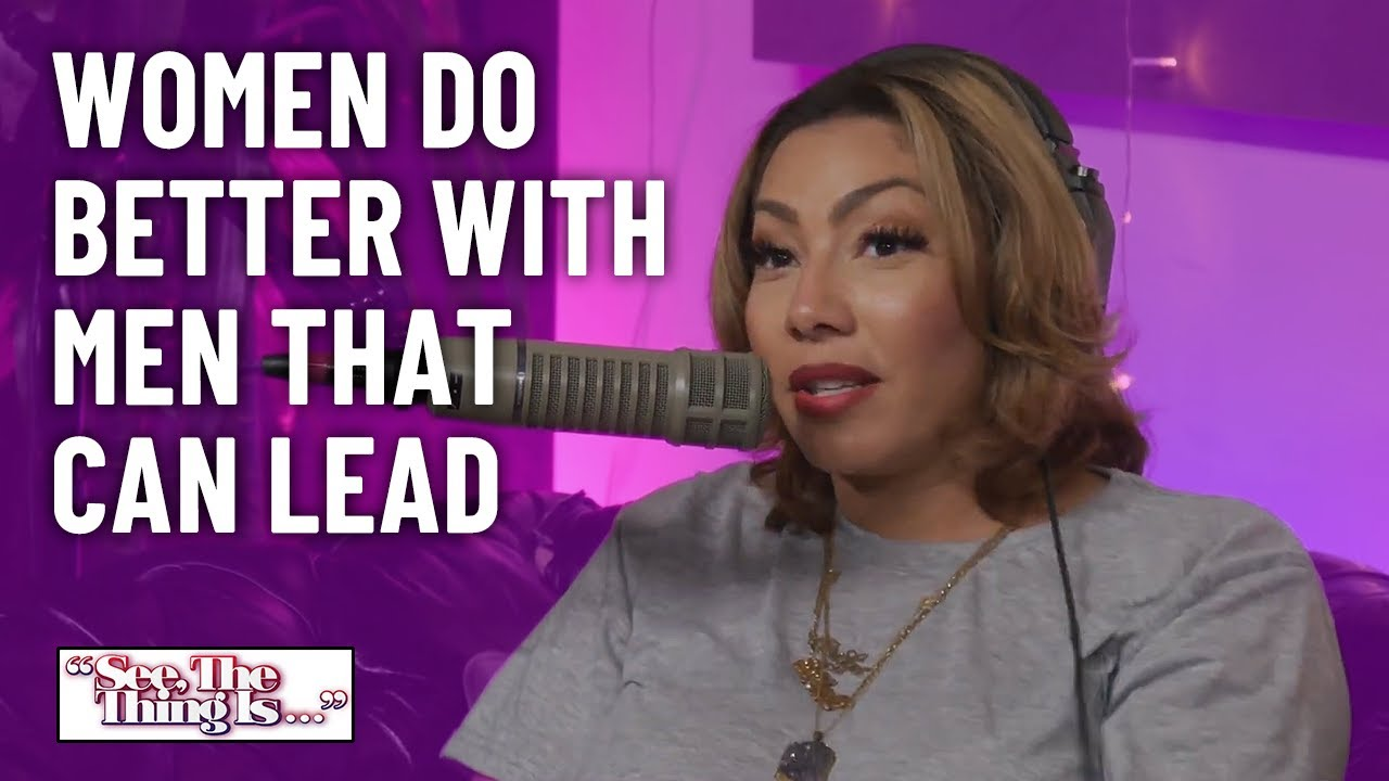 Women Do Better With Men That Can Lead | See, The Thing Is