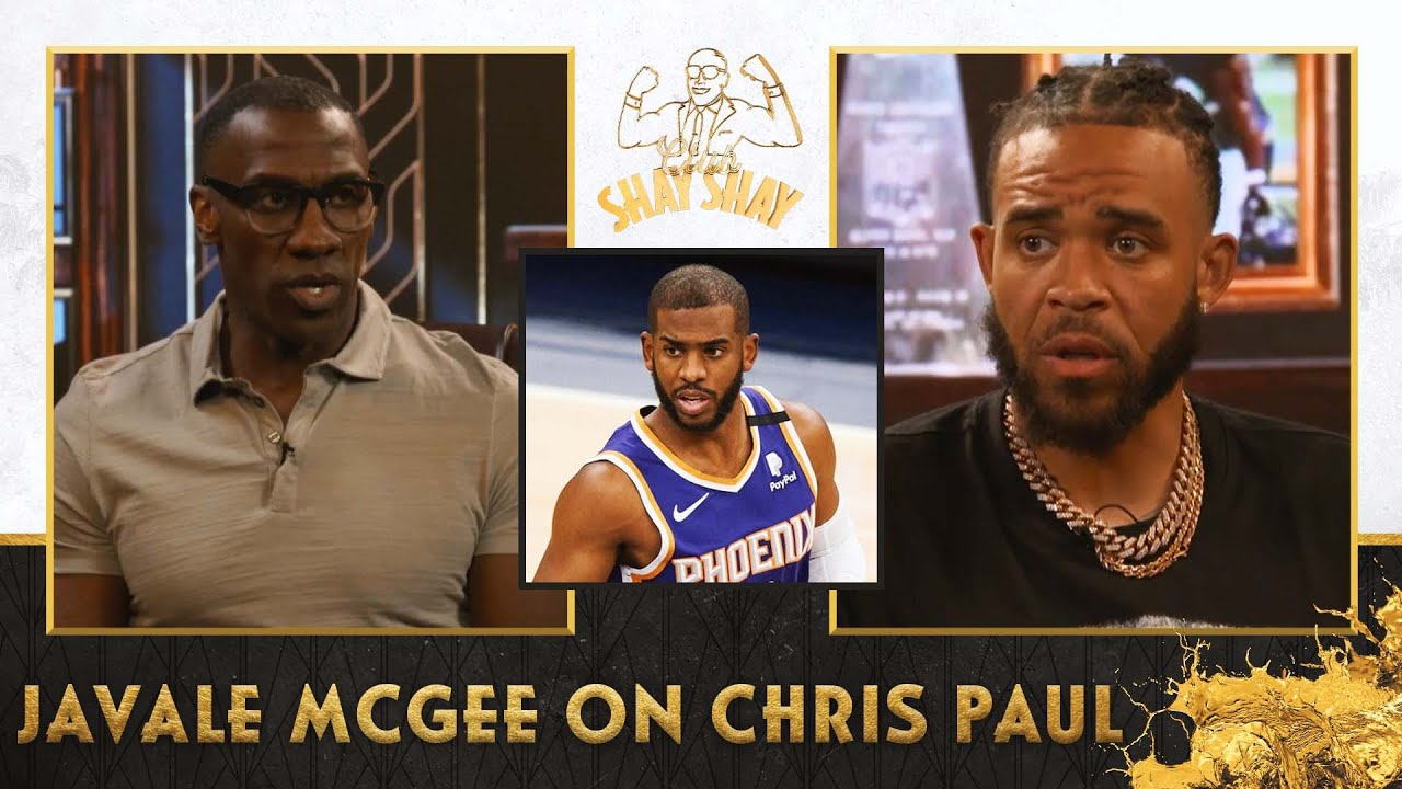 """JaVale McGee on Chris Paul: """"He'll lead us to the Finals again."""" 