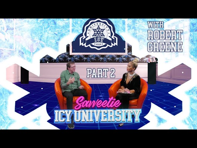 Saweetie – The Law Of Social Media  w: Robert Greene [Icy University S2 EP3 PT 2]
